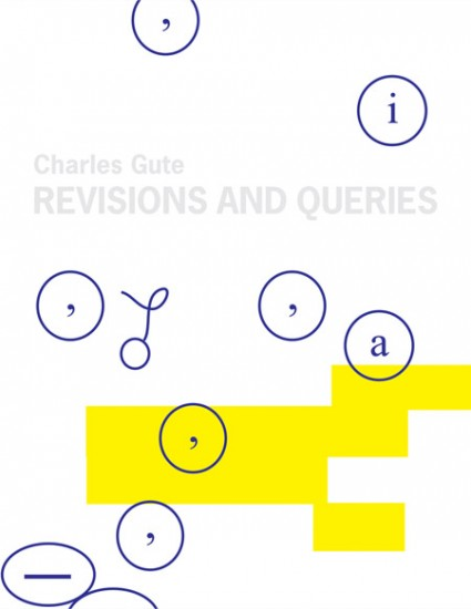 Gute: Revisions and Queries, 2008