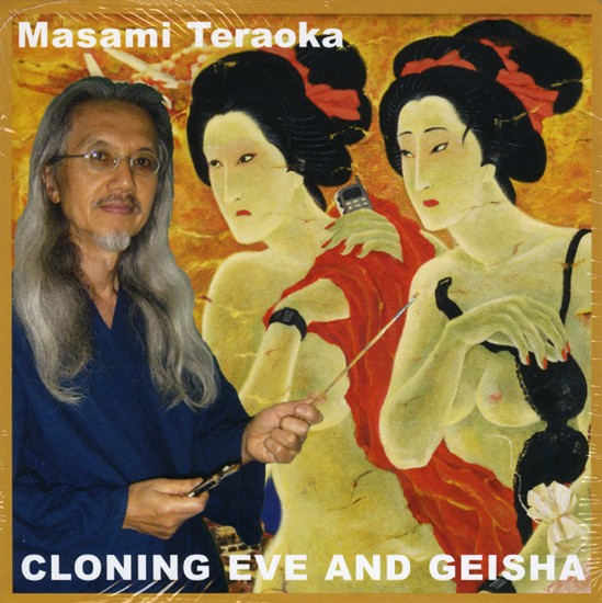 Teraoka: DVD: Cloning Eve and Geisha: 2003